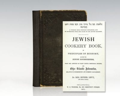 Jewish Cookery Book, on Principles of Economy, Adapted for Jewish Housekeepers, with the Addition of Many Useful Medicinal Recipes, and Other Valuable Information, Relative to Housekeeping and Domestic Management.