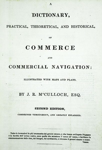 A Dictionary, Practical, Theoretical, and Historical, of Commerce and Commercial Navigation.