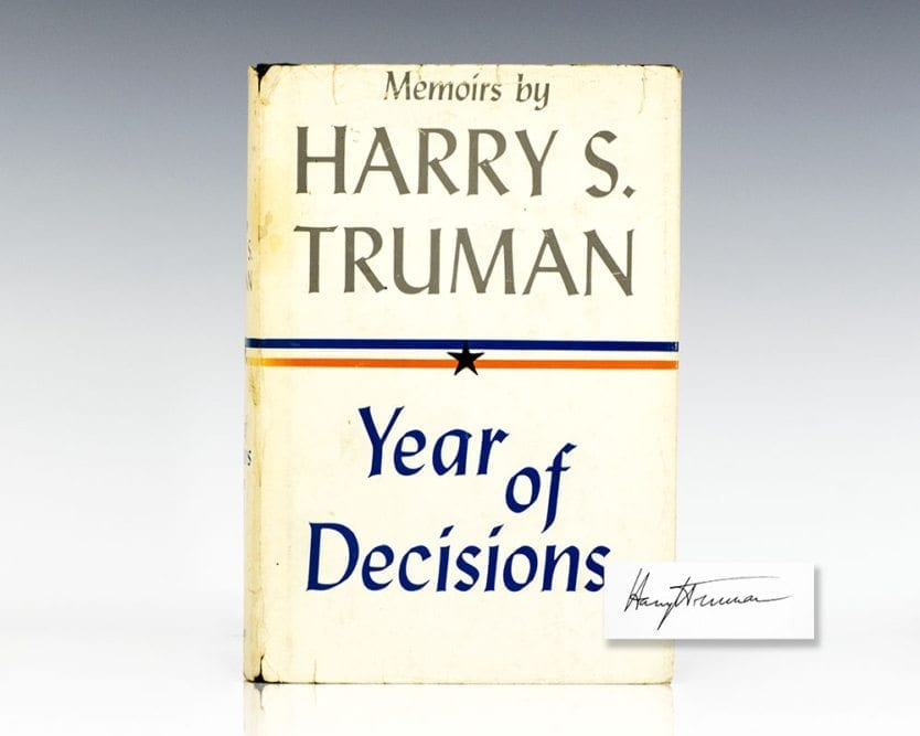 Memoirs: Year of Decisions Volume One.