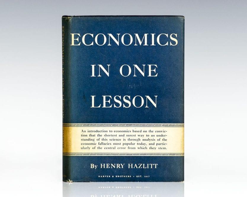Economics In One Lesson.