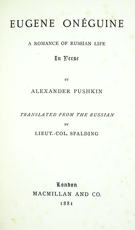 Eugene Onéguine. A Romance of Russian Life. In Verse (Eugene Onegin).