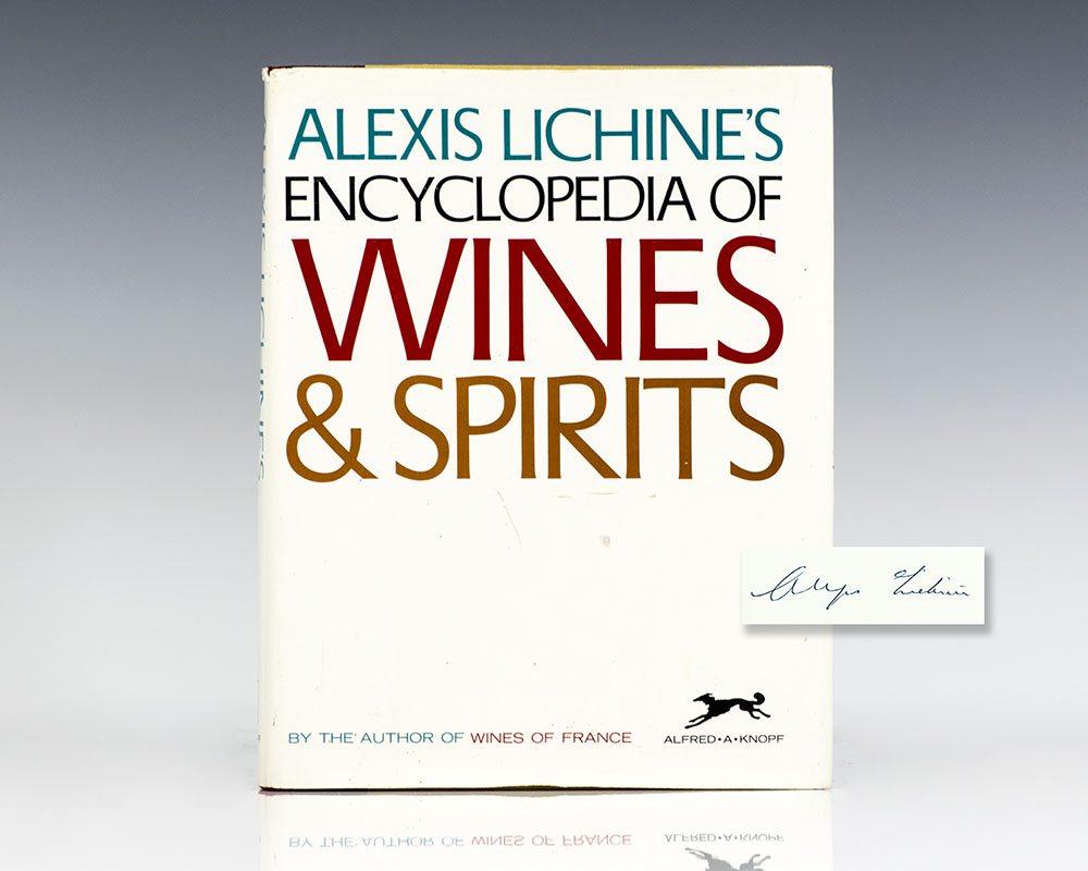 Alexis Lichine's Encyclopedia of Wines & Spirits.
