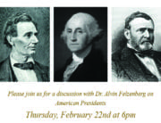 Please Join Us For a Discussion on American Presidents with Dr. Alvin Felzenberg