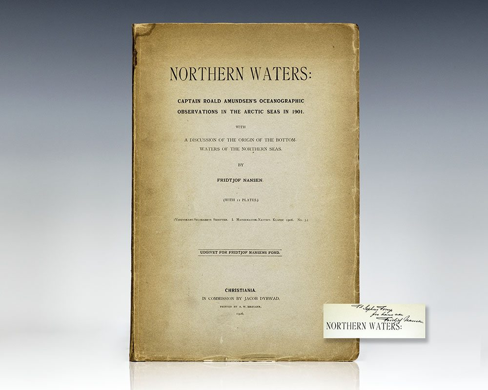 Northern Waters: Captain Roald Amundsen's Oceanographic Observations in the Arctic seas in 1901.