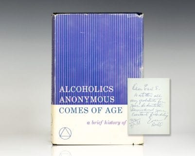 Alcoholics Anonymous Comes of Age: A Brief History of A.A.