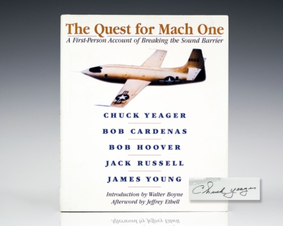 The Quest For Mach One: A First-Person Account of Breaking the Sound Barrier.
