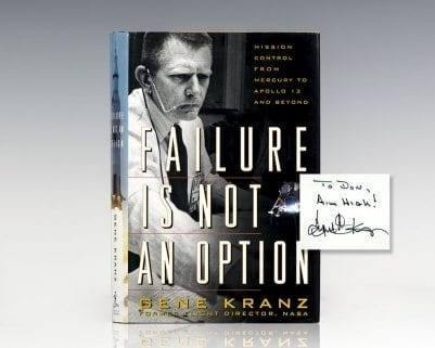 Failure Is Not An Option: Mission Control From Mercury to Apollo 13 and Beyond.
