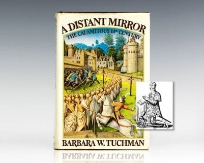 A Distant Mirror: The Calamitous 14th Century.