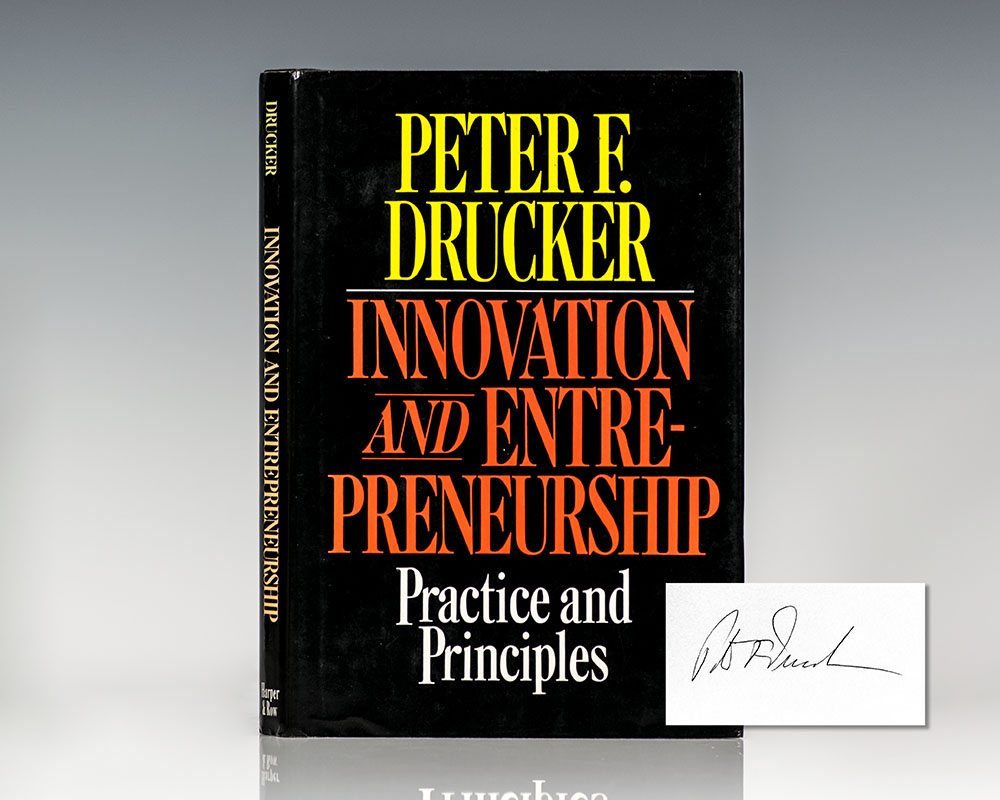 Innovation and Entrepreneurship: Practice and Principles.