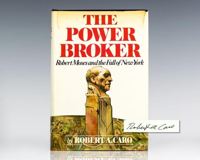 The Power Broker.