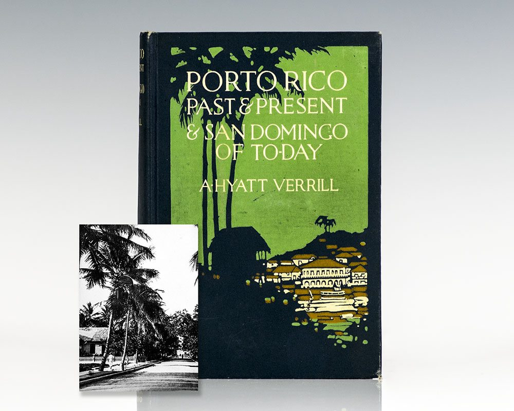 Porto Rico Past & Present & San Domingo To-Day.
