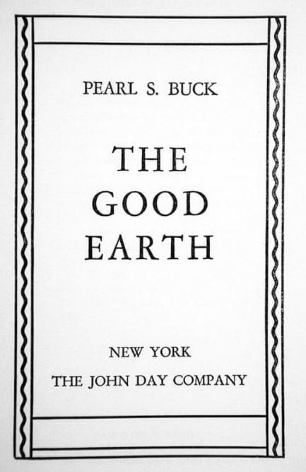 The Good Earth.