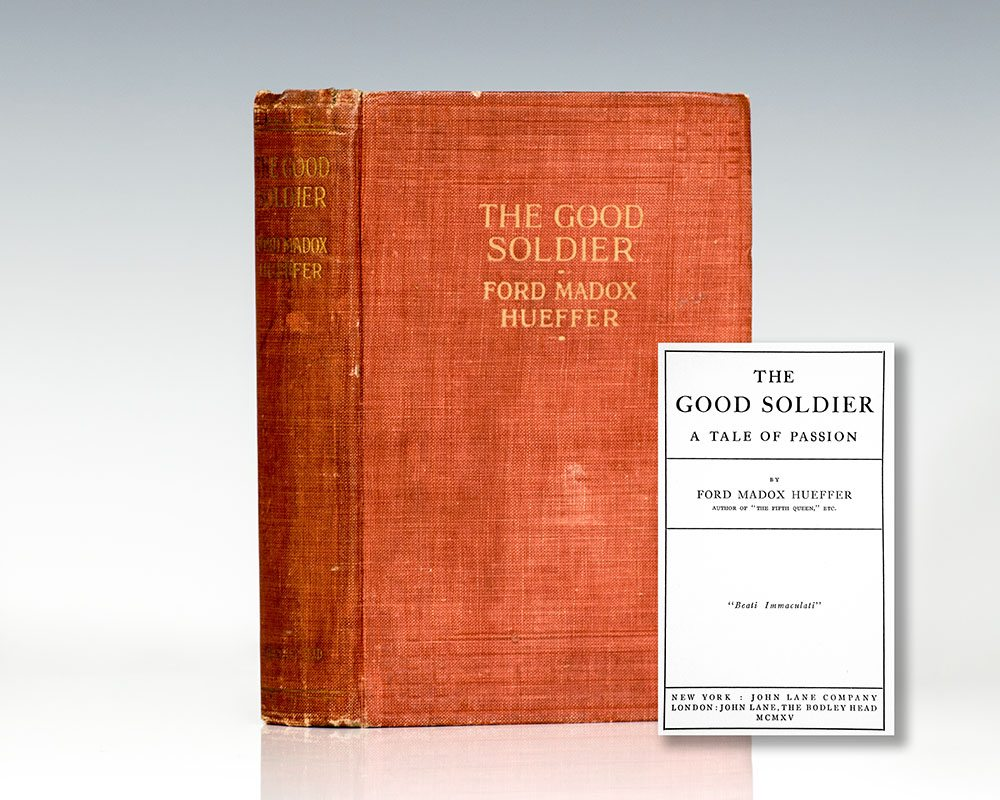 The Good Soldier. A Tale of Passion.