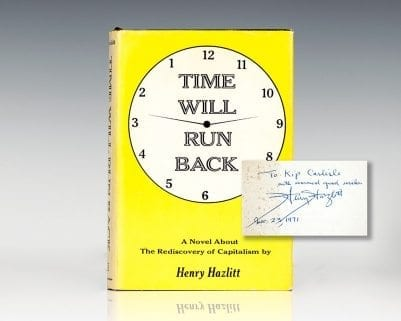 Time Will Run Back: A Novel About the Rediscovery of Capitalism.