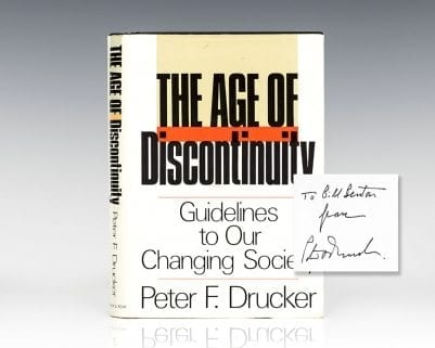 Age of Discontinuity: Guidelines to Our Changing Society.