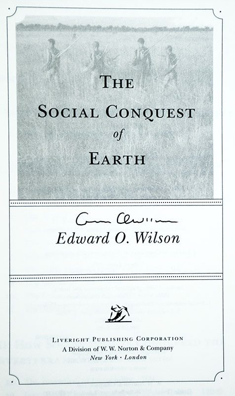 The Social Conquest of Earth.