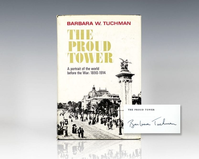 The Proud Tower: A Portrait of the World Before the War, 1890-1914.
