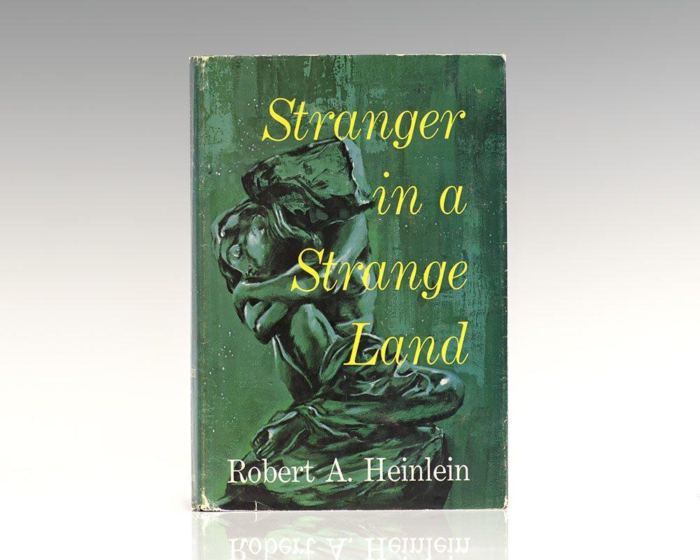 Stranger In A Strange Land.