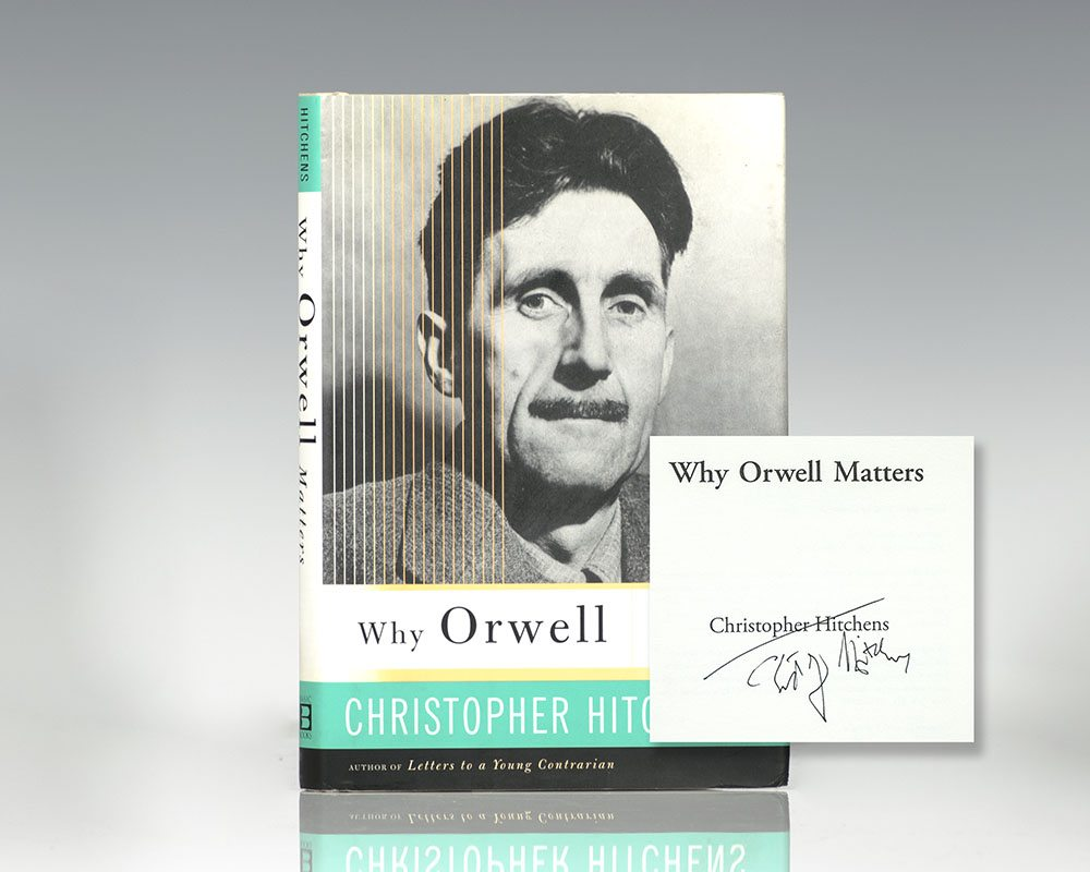 Why Orwell Matters.