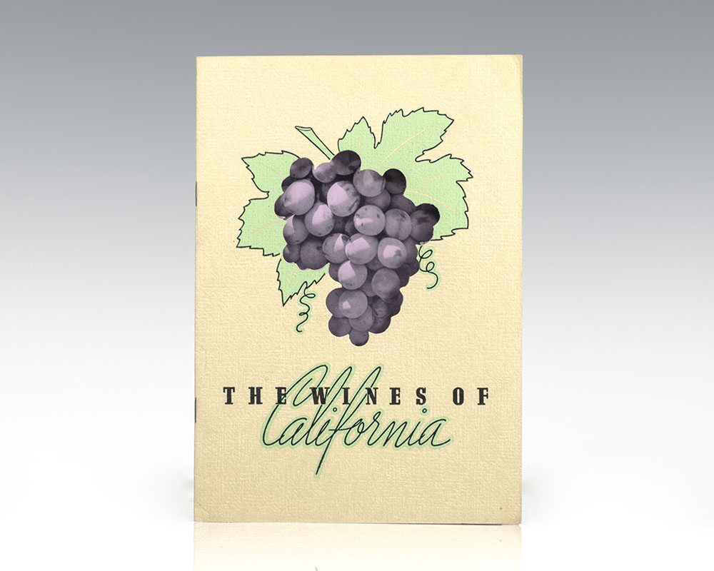 The Wines of California.