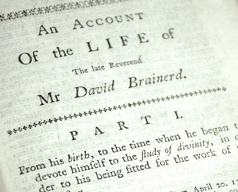 An Account of the Life of the Late Reverend Mr. David Brainerd.