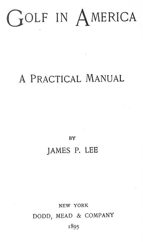 Golf in America: A Practical Manual.