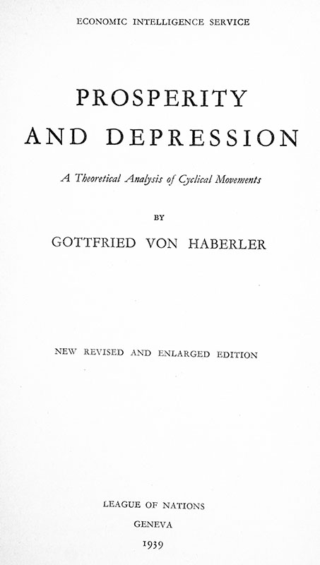 Prosperity and Depression: A Theoretical Analysis of Cyclical Movements.