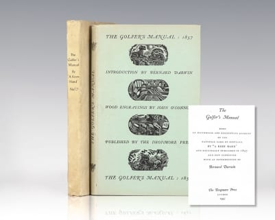 The Golfer's Manual. Being an Historical and Descriptive Account of the National Game of Scotland by 'A Keen Hand' and originally Published in 1857 and now Reprinted with an Introduction by Bernard Darwin.  Copy