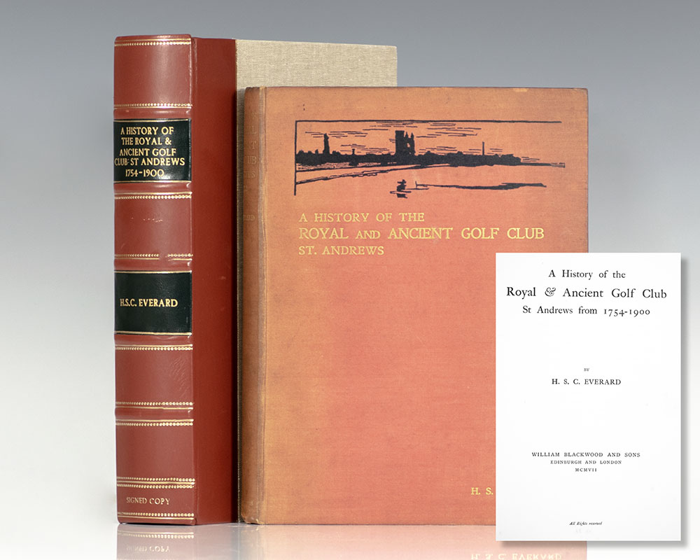 A History of the Royal & Ancient Golf Club St. Andrews 1754-1900.