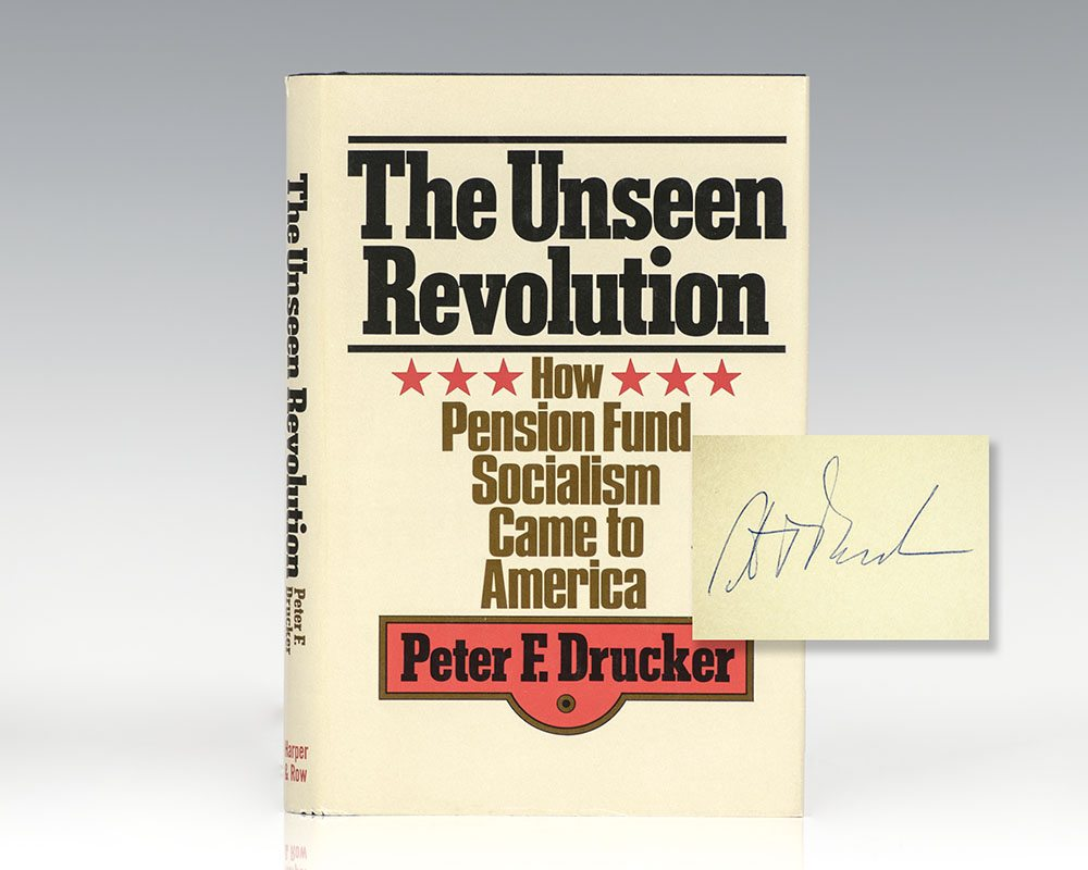 The Unseen Revolution: How Pension Fund Socialism Came to America.