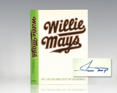 Willie Mays: My Life In And Out of Baseball.
