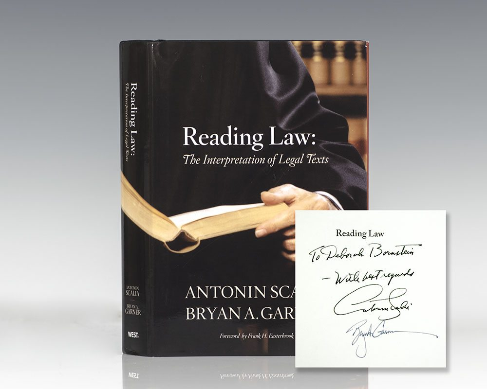 Reading Law: The Interpretation of Legal Texts.