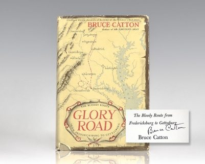 Glory Road: The Bloody Route from Fredericksburg to Gettysburg.