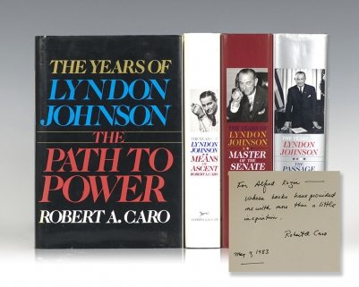 The Years of Lyndon Johnson: The Path To Power, Means of Ascent, Master of the Senate, Passage To Power.