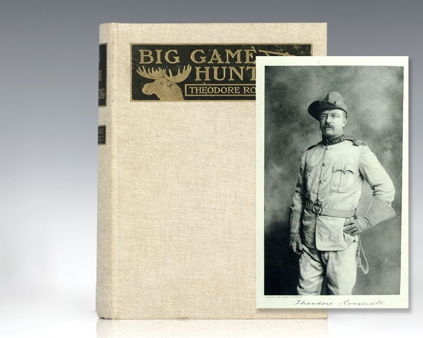 """Big Game Hunting in the Rockies and On the Great Plains. Comprising """"Hunting Trips of a Ranchman"""" and """"The Wilderness Hunter."""""""
