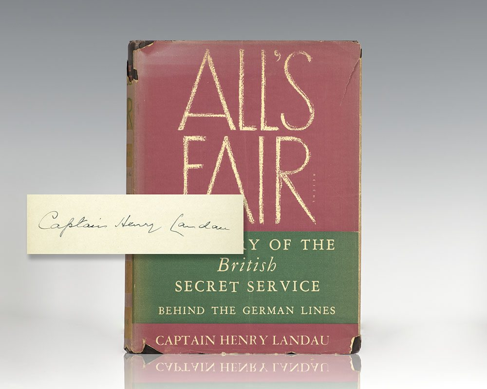All's Fair. The Story of the British Secret Service Behind the German Lines.