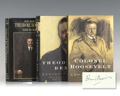 The Rise of Theodore Roosevelt, Theodore Rex, Colonel Roosevelt.