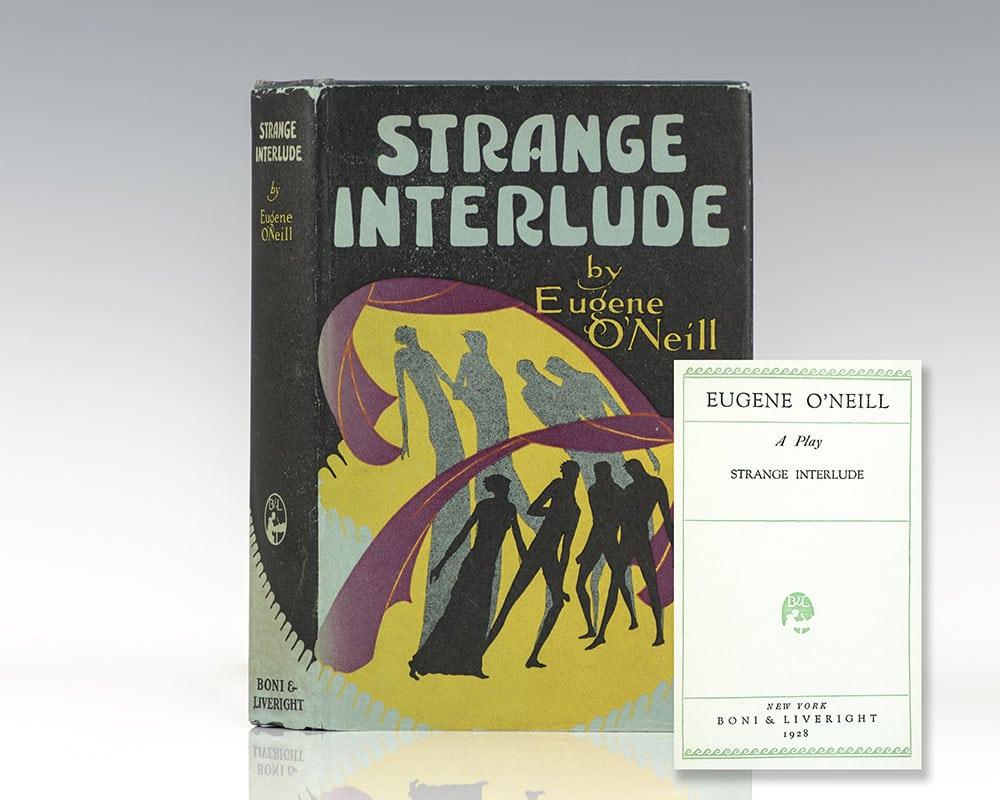 Strange Interlude.