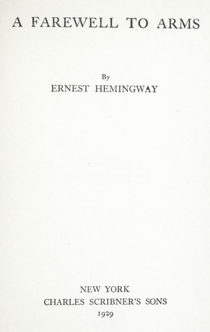 a book review of a farewell to arms a war novel by ernest hemingway Ernest hemingway, a farewell to arms new york, ny: scribner (2012) reviewed by emma vita, undergraduate student of international relations, boston university ernest hemingway's a farewell to.