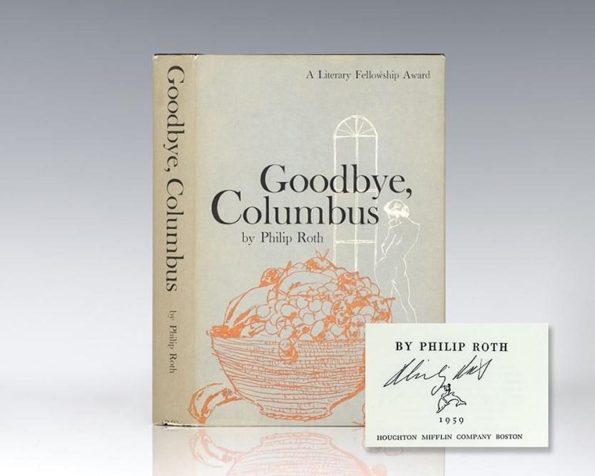 Goodbye, Columbus.