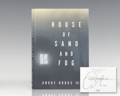 The House of Sand and Fog.