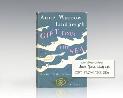 Gift From The Sea: An Answer to the Conflicts In Our Lives.