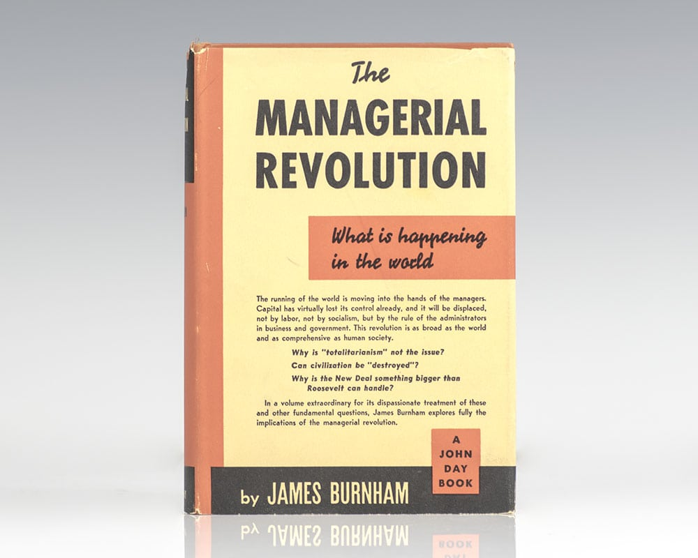The Managerial Revolution: What Is Happening In The World.