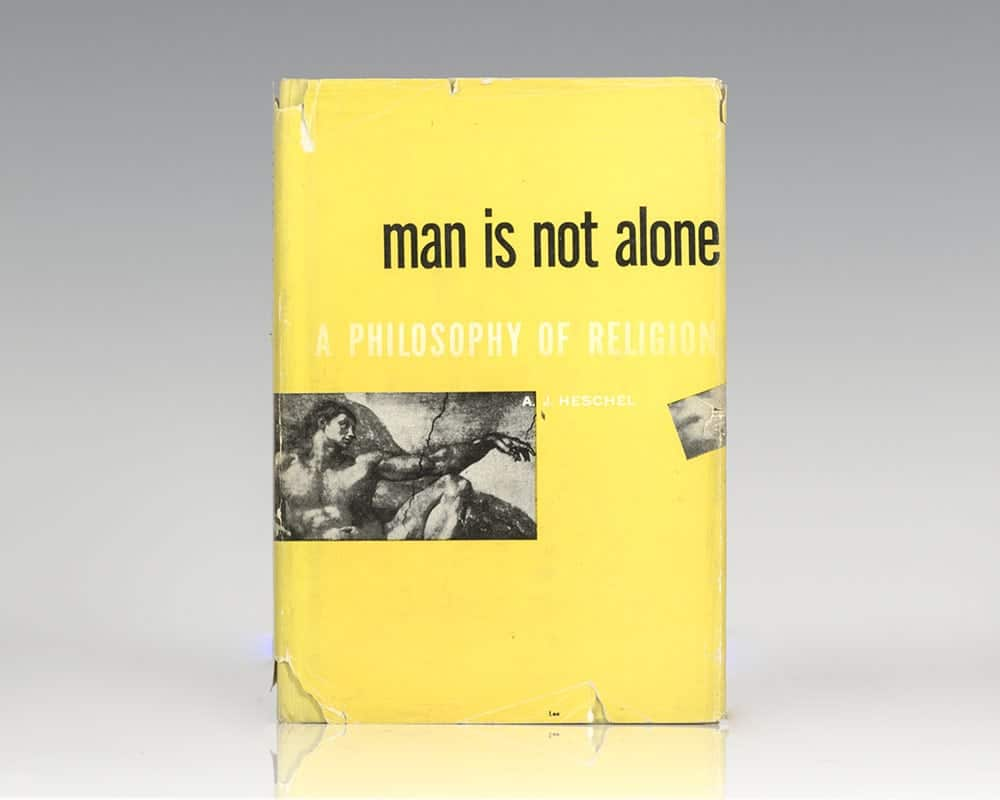Man Is Not Alone: A Philosophy of Religion.