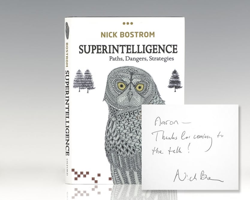 Superintelligence: Paths, Dangers, Strategies.