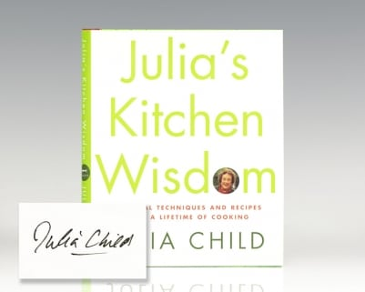 Julia's Kitchen Wisdom Essential Techniques And Recipes From A Lifetime Of Cooking.