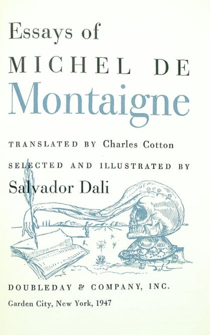 Essays of Michel de Montaigne.