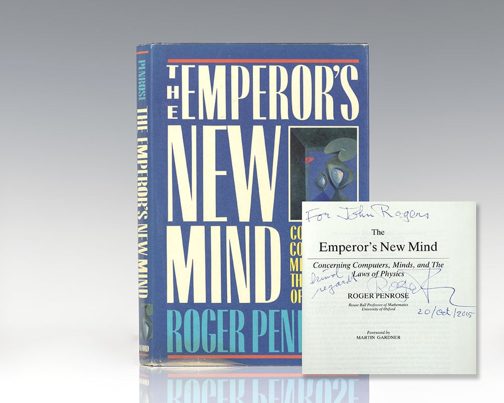 The Emperor's New Mind: Concerning Computers, Minds, and the Laws of Physics.