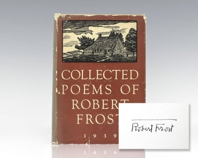 Collected Poems of Robert Frost 1939.