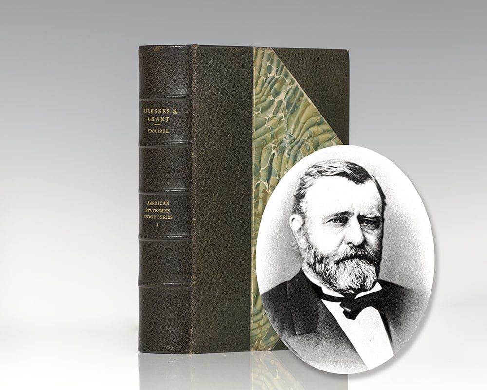 The Re-united Nation – Growth and Prosperity: Ulysses S. Grant.